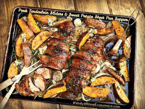 Pork Tenderloin Sliders & Sweet Potato Sheet Pan Supper