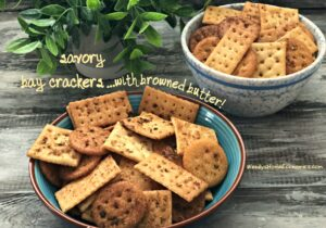 Savory Bay Crackers with browned butter