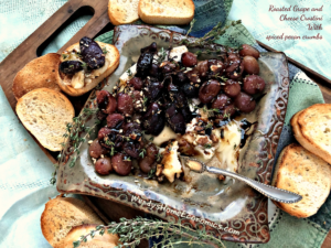 Roasted Grapes & Cheese Crostini with spiced pecan crumbs